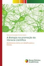 A Biologia na promoção da literacia científica
