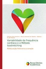 Variabilidade da frequência cardíaca e o Método Isostretching