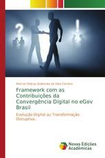 Framework com as Contribuições da Convergência Digital no eGov Brasil