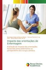 Impacto das orientações de Enfermagem
