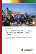 O El Mercurio de Valparaíso e a Guerra do Pacífico (1879-1884)