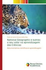 National Geographic e outros: o seu valor na aprendizagem das Ciências