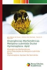Divergências Morfométricas Melipona subnitida Ducke Hymenoptera: Apid