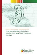 Processamento digital de sinais: Um auxílio a pessoas surdas