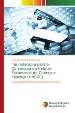 Imunoterapia para o Carcinoma de Células Escamosas de Cabeça e Pescoço (HNSCC)