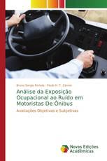 Análise da Exposição Ocupacional ao Ruído em Motoristas De Ônibus