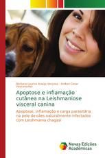 Apoptose e inflamação cutânea na Leishmaniose visceral canina