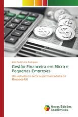 Gestão Financeira em Micro e Pequenas Empresas