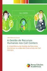 A Gestão de Recursos Humanos nos Call Centers