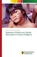 Saberes e Prática em Saúde, Educação e Cultura Indigena