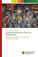 Clube de Máscaras Galo da Madrugada
