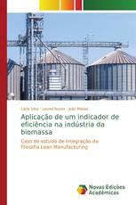 Aplicação de um indicador de eficiência na indústria da biomassa