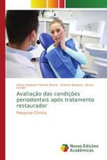 Avaliação das condições periodontais após tratamento restaurador