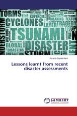 Lessons learnt from recent disaster assessments
