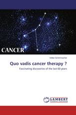 Quo vadis cancer therapy ?