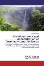Traditional and Legal Administration of Customary Lands in Samoa
