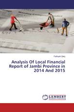 Analysis Of Local Financial Report of Jambi Province in 2014 And 2015