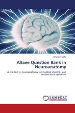 Altaee Question Bank in Neuroanatomy