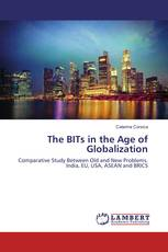The BITs in the Age of Globalization