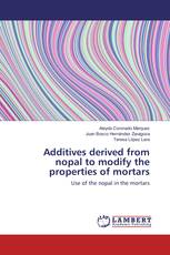 Additives derived from nopal to modify the properties of mortars