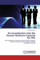 An Investigation into the Human Resource Capacity for WIL