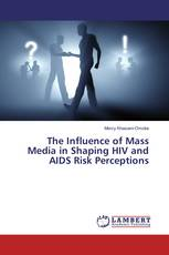 The Influence of Mass Media in Shaping HIV and AIDS Risk Perceptions
