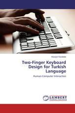 Two-Finger Keyboard Design for Turkish Language