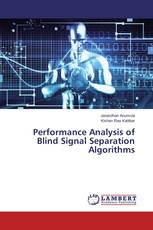 Performance Analysis of Blind Signal Separation Algorithms