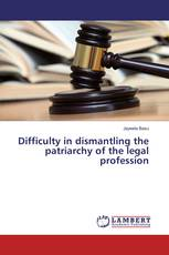 Difficulty in dismantling the patriarchy of the legal profession