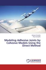 Modeling Adhesive Joints by Cohesive Models Using the Direct Method