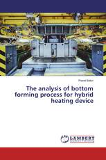 The analysis of bottom forming process for hybrid heating device