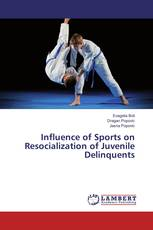 Influence of Sports on Resocialization of Juvenile Delinquents