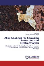 Alloy Coatings for Corrosion Protection and Electrocatalysis