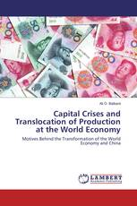 Capital Crises and Translocation of Production at the World Economy