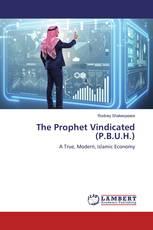 The Prophet Vindicated (P.B.U.H.)