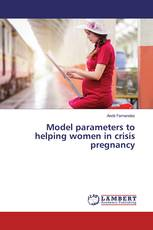 Model parameters to helping women in crisis pregnancy