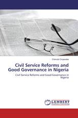 Civil Service Reforms and Good Governance in Nigeria
