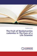 The Fruit of Neolamarckia cadamba In The Eyes of a Life Scientist