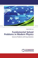 Fundamental Solved Problems in Modern Physics