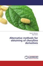 Alternative methods for obtaining of cherylline derivatives