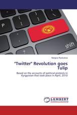 """Twitter"" Revolution goes Tulip"