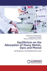 Equilibrium on the Adsorption of Heavy Metals, Dyes and Phenol
