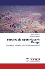 Sustainable Open Pit Mine Design