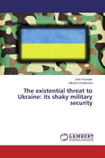 The existential threat to Ukraine: its shaky military security