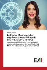 Le Resine Monomeriche regolano la trascrizione di MMP-2, MMP-9 in HPCs