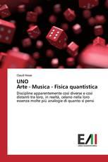UNO Arte - Musica - Fisica quantistica