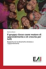 Il gruppo classe come motore di apprendimento e di crescita per tutti