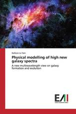 Physical modelling of high new galaxy spectra