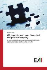 Gli investimenti non finanziari nel private banking