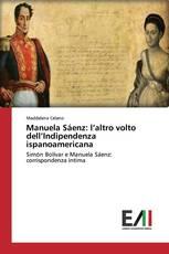 Manuela Sáenz: l'altro volto dell'Indipendenza ispanoamericana